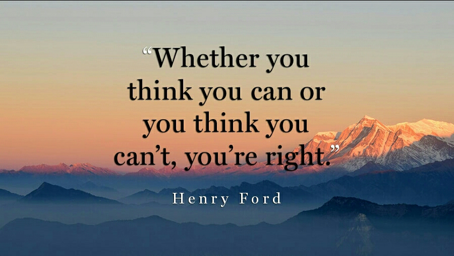 whether-you-think-you-can-or-you-think-you-can_t-you_re-right-henry-ford